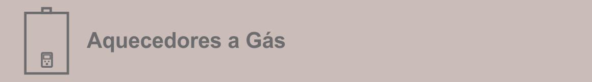 Aquecedores a gás